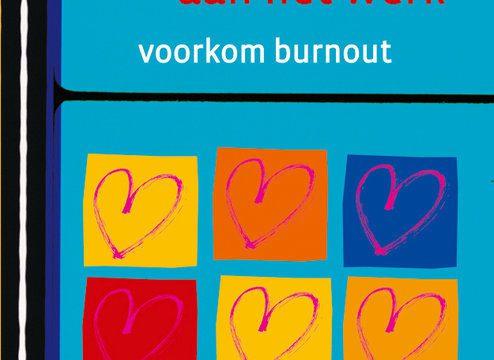 Hart aan het werk, voorkom burnout